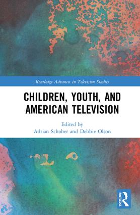 Children, Youth, and American Television: 1st Edition (Hardback) book cover