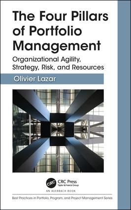 The Four Pillars of Portfolio Management: Organizational Agility, Strategy, Risk, and Resources book cover
