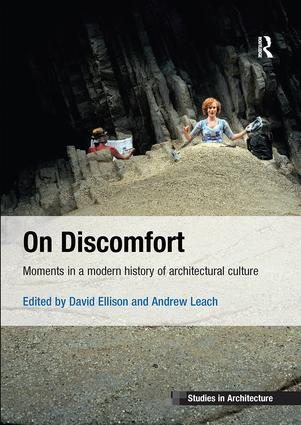 On Discomfort: Moments in a Modern History of Architectural Culture, 1st Edition (Paperback) book cover