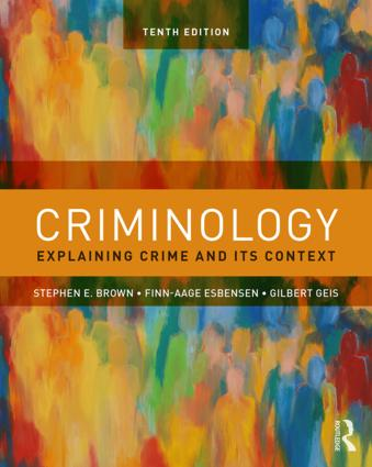 Criminology: Explaining Crime and Its Context book cover