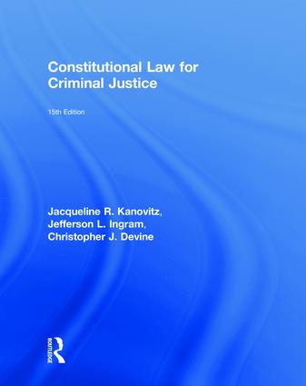 Constitutional Law for Criminal Justice: 15th Edition (Hardback) book cover