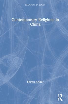 Contemporary Religions in China book cover
