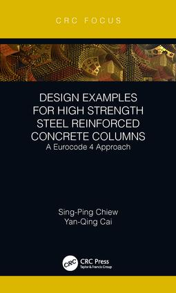 Design Examples for High Strength Steel Reinforced Concrete Columns: A Eurocode 4 Approach, 1st Edition (Hardback) book cover
