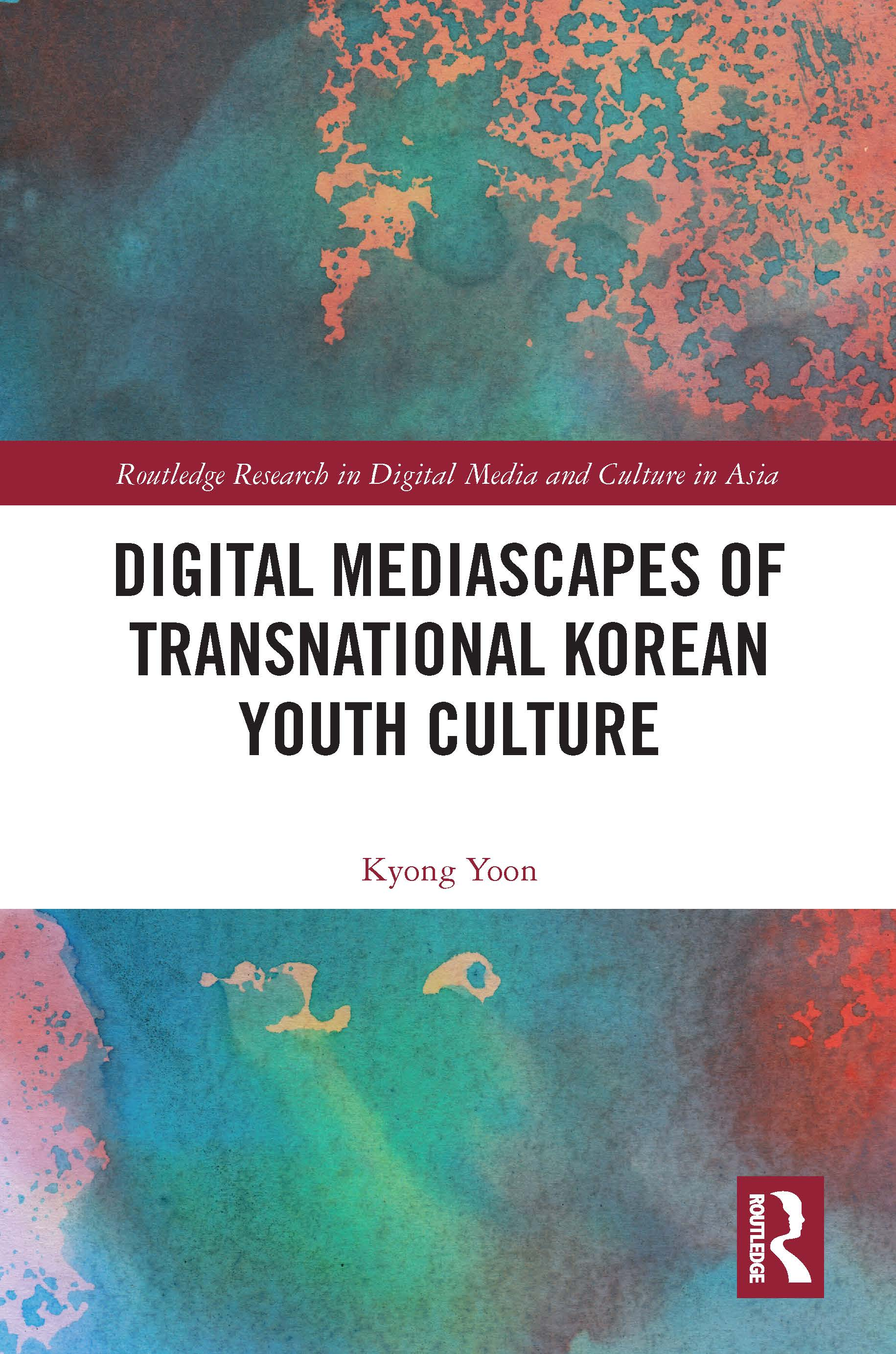 Digital Mediascapes of Transnational Korean Youth Culture book cover