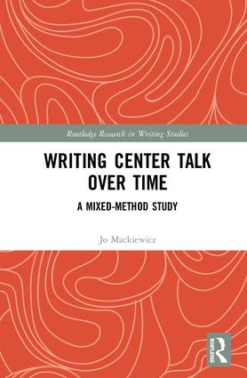 Writing Center Talk over Time: A Mixed-Method Study book cover