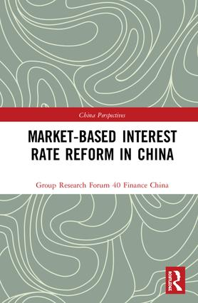 Market-Based Interest Rate Reform in China book cover