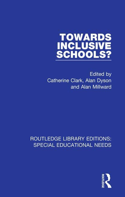 Towards Inclusive Schools?: 1st Edition (Paperback) book cover