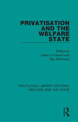 Privatisation and the Welfare State: 1st Edition (Hardback) book cover