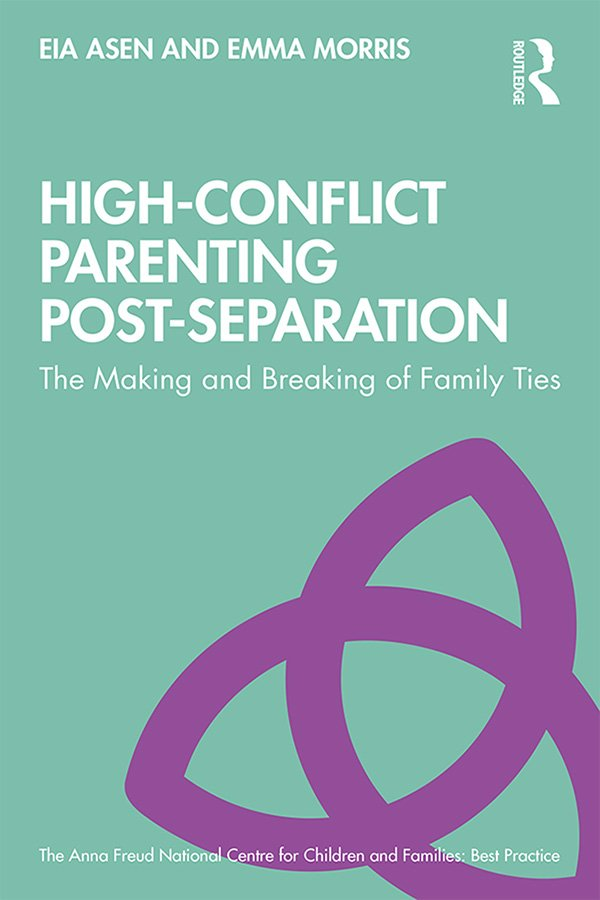 High-Conflict Parenting Post-Separation: The Making and Breaking of Family Ties book cover