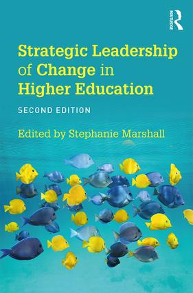 Strategic Leadership of Change in Higher Education: What's New?, 2nd Edition (Paperback) book cover