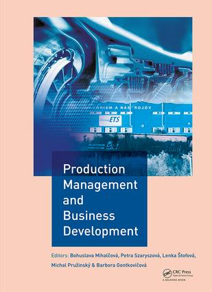 Production Management and Business Development: Proceedings of the 6th Annual International Scientific Conference on Marketing Management, Trade, Financial and Social Aspects of Business (MTS 2018), May 17-19, 2018, Košice, Slovak Republic and Uzhhorod, Ukraine, 1st Edition (Hardback) book cover
