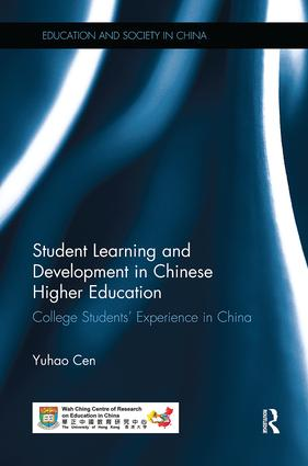 Student Learning and Development in Chinese Higher Education: College students' experience in China, 1st Edition (Paperback) book cover