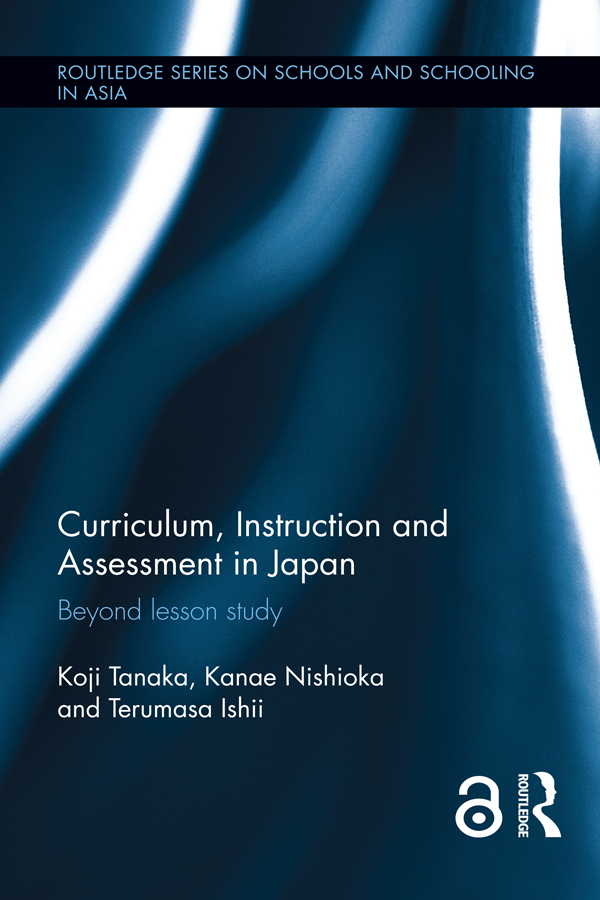 Curriculum, Instruction and Assessment in Japan: Beyond lesson study, 1st Edition (Paperback) book cover