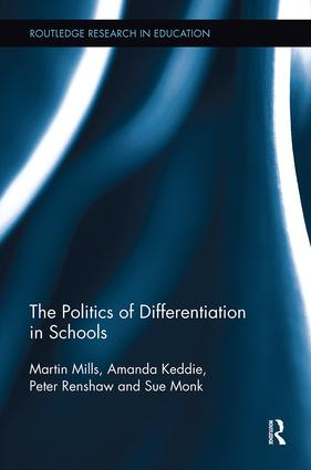 The Politics of Differentiation in Schools: 1st Edition (Paperback) book cover