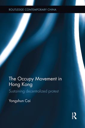 The Occupy Movement in Hong Kong: Sustaining Decentralized Protest book cover