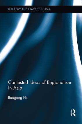 Contested Ideas of Regionalism in Asia book cover