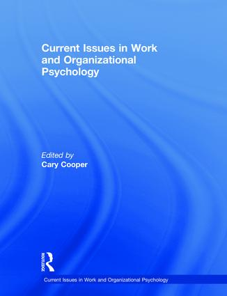 Current Issues in Work and Organizational Psychology book cover