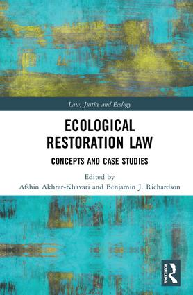Ecological Restoration Law: Concepts and Case Studies book cover