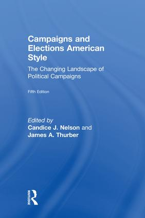 Campaigns and Elections American Style: The Changing Landscape of Political Campaigns, 5th Edition (Hardback) book cover