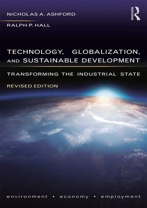 Technology, Globalization, and Sustainable Development: Transforming the Industrial State (Paperback) book cover