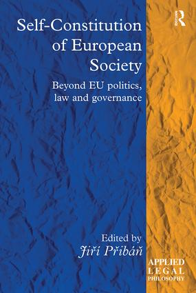 Self-Constitution of European Society: Beyond EU politics, law and governance, 1st Edition (Paperback) book cover