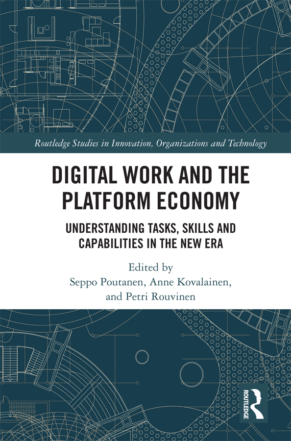 Digital Work and the Platform Economy: Understanding Tasks, Skills and Capabilities in the New Era, 1st Edition (Hardback) book cover