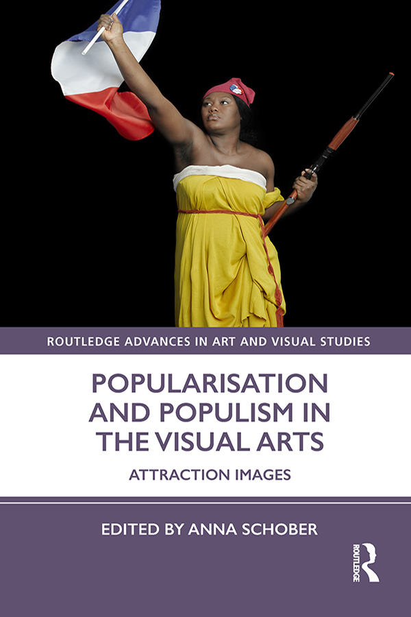 Popularisation and Populism in the Visual Arts: Attraction Images book cover
