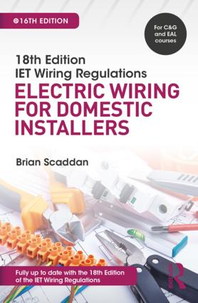 IET Wiring Regulations: Electric Wiring for Domestic Installers, 16th ed book cover
