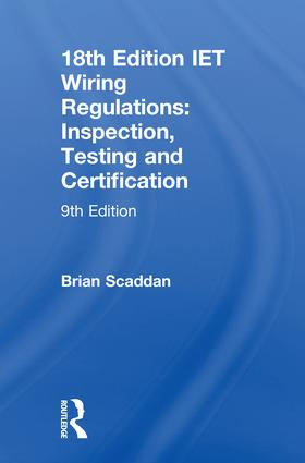 IET Wiring Regulations: Inspection, Testing and Certification: 9th Edition (Hardback) book cover