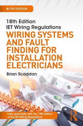 IET Wiring Regulations: Wiring Systems and Fault Finding for Installation Electricians book cover