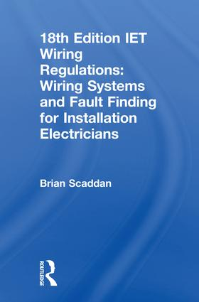 IET Wiring Regulations: Wiring Systems and Fault Finding for Installation Electricians: 7th Edition (Hardback) book cover