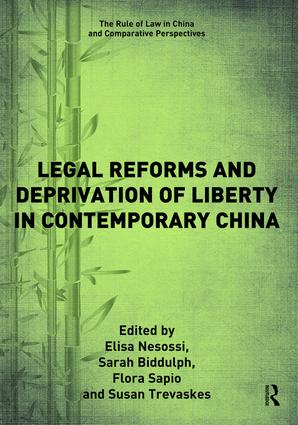 Legal Reforms and Deprivation of Liberty in Contemporary China book cover