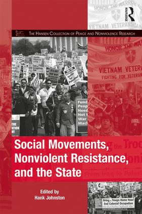 Social Movements, Nonviolent Resistance, and the State: 1st Edition (Hardback) book cover
