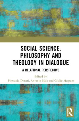 Social Science, Philosophy and Theology in Dialogue: A Relational Perspective, 1st Edition (Hardback) book cover