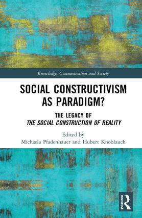 Social Constructivism as Paradigm?: The Legacy of The Social Construction of Reality book cover