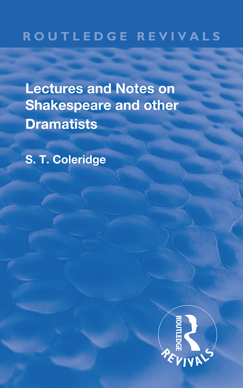 Lectures and Notes on Shakespeare and Other Dramatists.