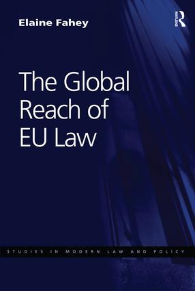 The Global Reach of EU Law: 1st Edition (Paperback) book cover