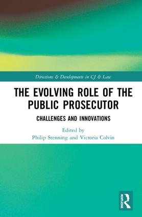 The Evolving Role of the Public Prosecutor: Challenges and Innovations book cover