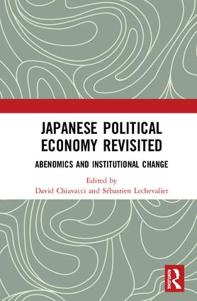 Japanese Political Economy Revisited: Abenomics and Institutional Change book cover