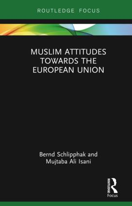 Muslim Attitudes Towards the European Union: 1st Edition (Hardback) book cover