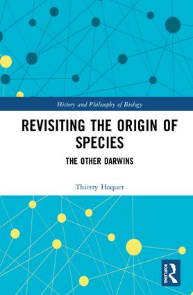 Revisiting the Origin of Species: The Other Darwins, 1st Edition (Hardback) book cover