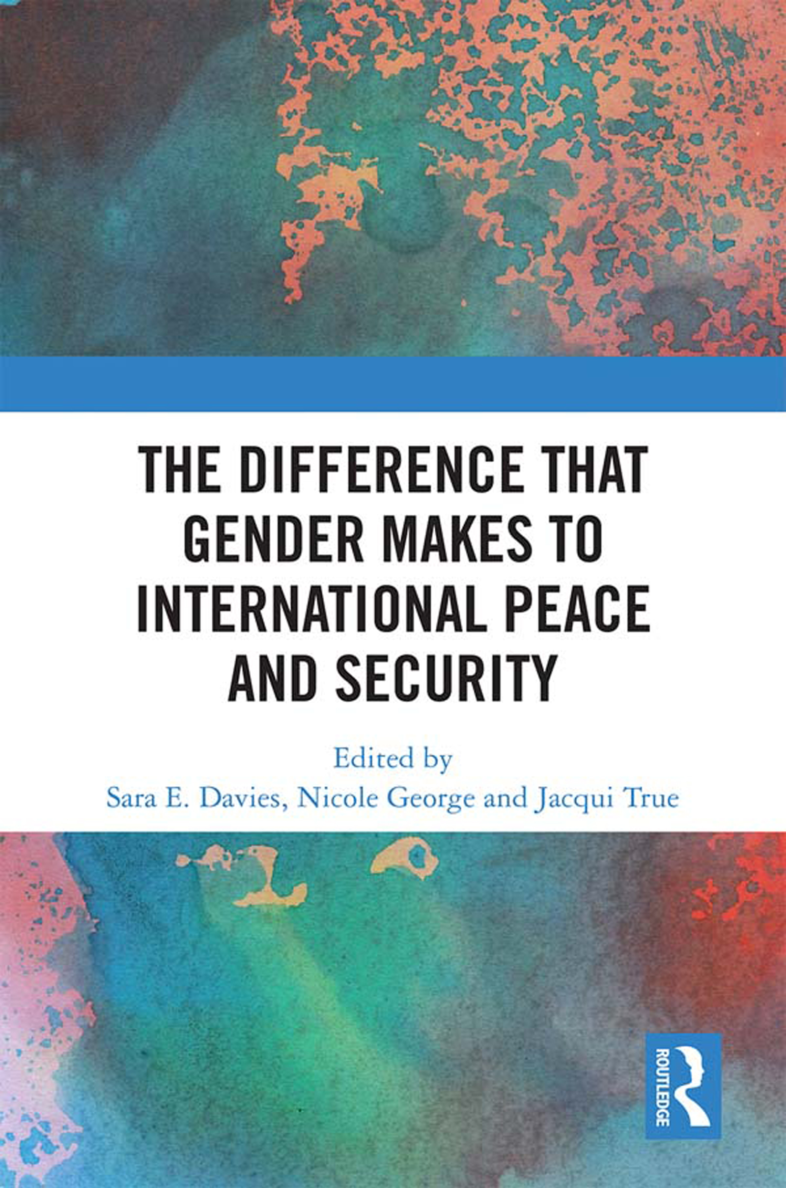 The Difference that Gender Makes to International Peace and Security: 1st Edition (e-Book) book cover