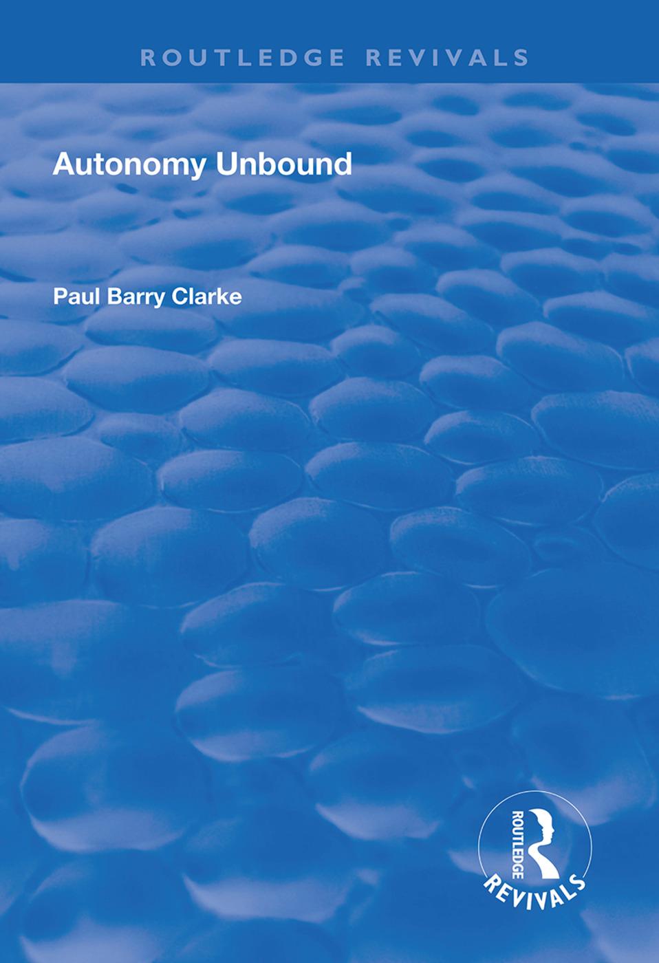 Autonomy Unbound: 1st Edition (Hardback) book cover