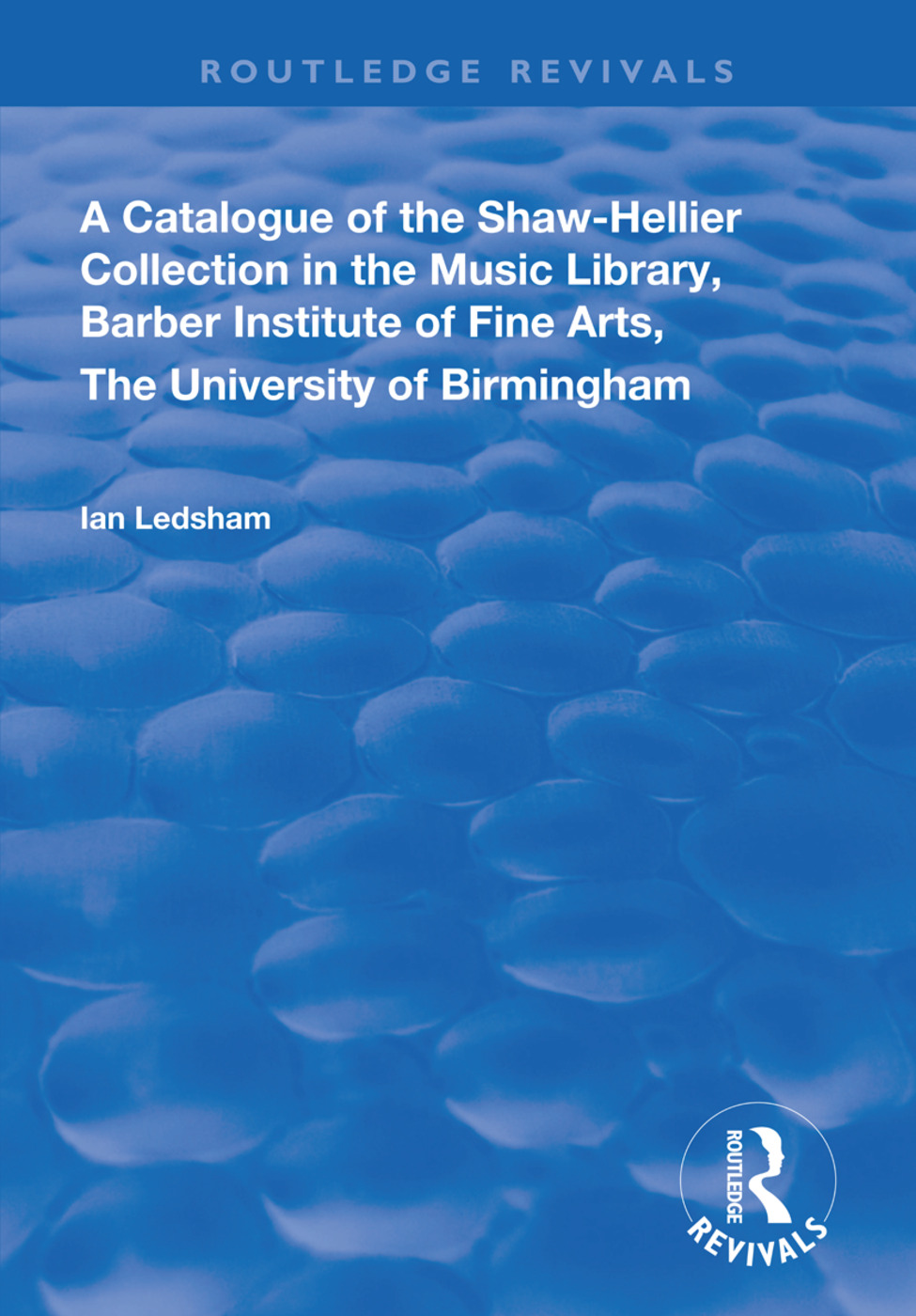A Catalogue of the Shaw-Hellier Collection book cover
