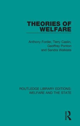 Theories of Welfare: 1st Edition (Hardback) book cover