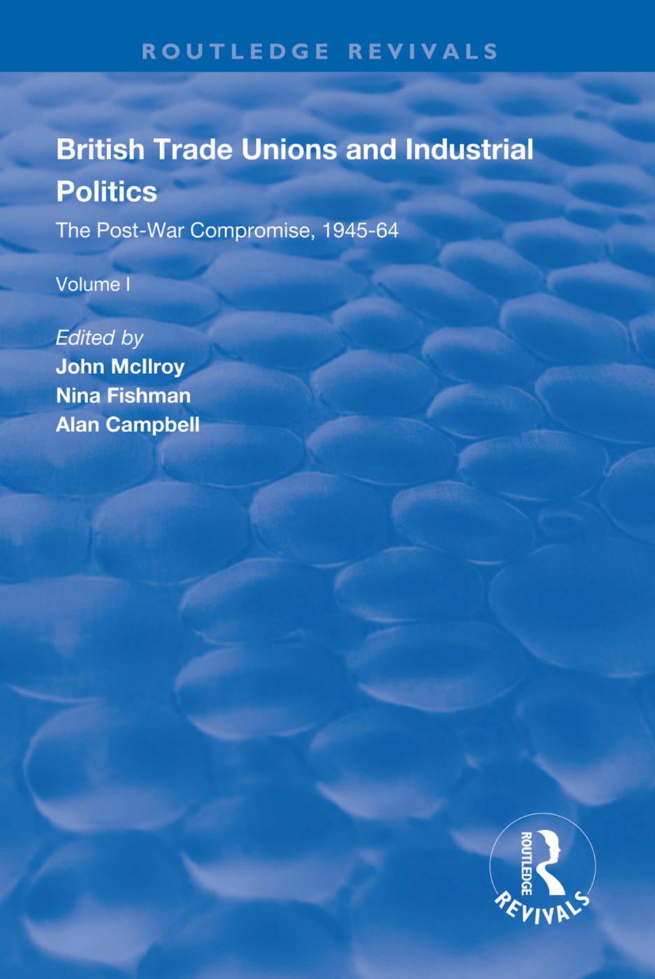 British Trade Unions and Industrial Politics