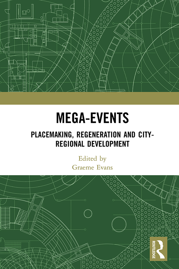 Mega Events: Place-making, Regeneration and City-Regional Development book cover