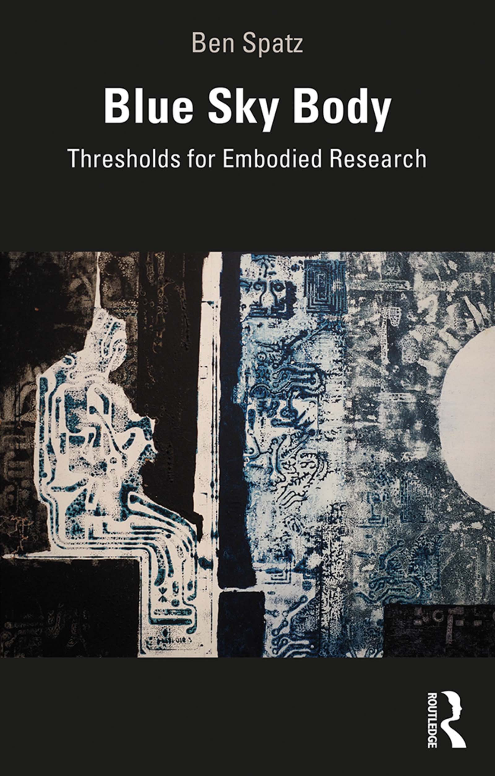 Blue Sky Body: Thresholds for Embodied Research book cover
