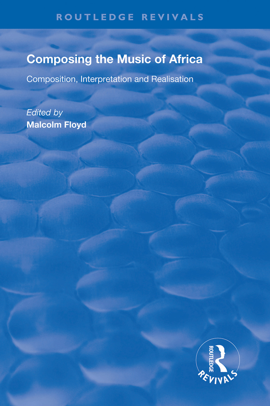 Composing the Music of Africa: Composition, Interpretation and Realisation book cover