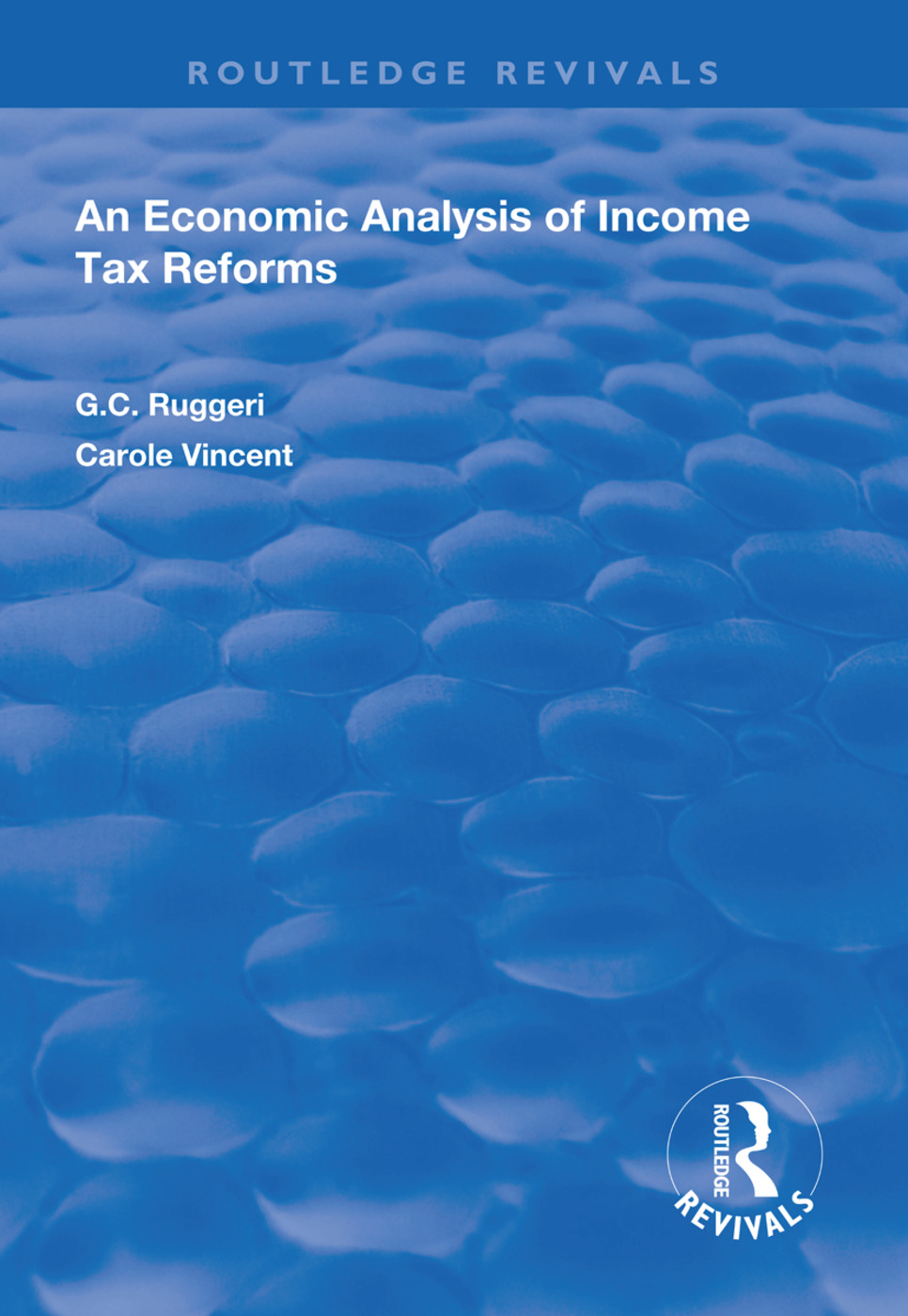 An Economic Analysis of Income Tax Reforms: 1st Edition (Hardback) book cover